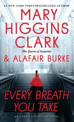 Every Breath You Take - Clark, Mary Higgins, and Burke, Alafair