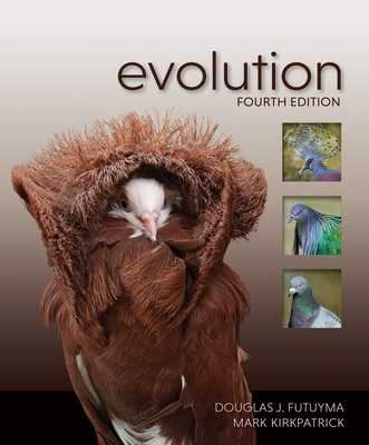 Evolution - Futuyma, Douglas J, and Kirkpatrick, Mark