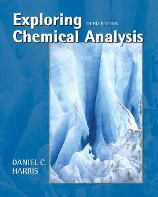 Exploring Chemical Analysis - Harris, Dan, and Harris, Daniel C