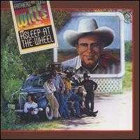 Fathers & Sons - Bob Wills and His Texas Playboys/Asleep at the Wheel