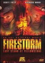 Firestorm: Last Stand at Yellowstone - John J. Lafia