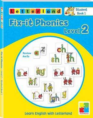 Fix-it Phonics: Studentbook 1 Level 2: Learn English with Letterland - Holt, Lisa, and Wendon, Lyn