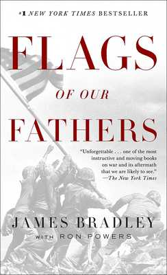 Flags of Our Fathers - Bradley, James, and Powers, Ron