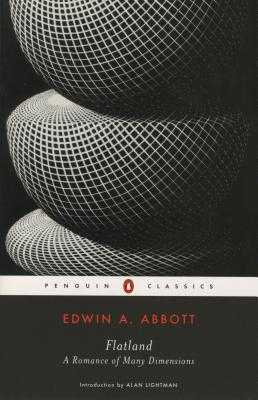 Flatland: A Romance in Many Dimensions - Abbott, Edwin A, and Lightman, Alan (Introduction by)