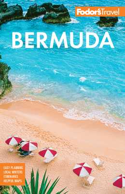 Fodor's Bermuda - Fodor's Travel Guides