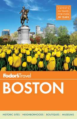 Fodor's Boston - Fodor's Travel Guides