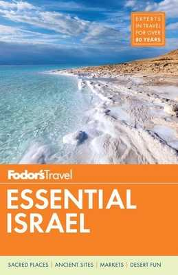 Fodor's Essential Israel - Fodor's Travel Guides