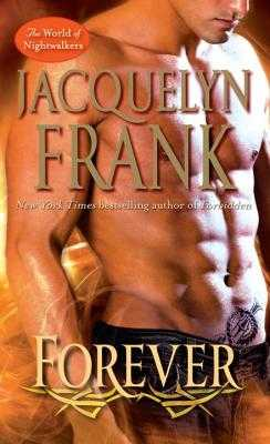 Forever: The World of Nightwalkers - Frank, Jacquelyn