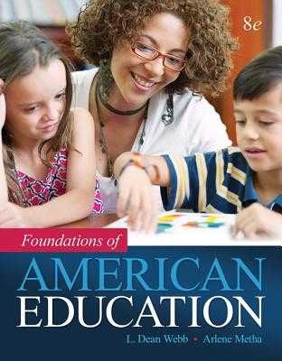 Foundations of American Education, Enhanced Pearson Etext with Loose-Leaf Version -- Access Card Package - Webb, L, and Metha, Arlene