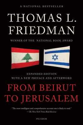 From Beirut to Jerusalem - Friedman, Thomas L