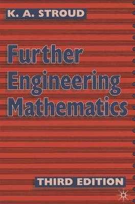 Further Engineering Mathematics: Programmes and Problems - Stroud, K. A.