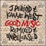 G.O.O.D. Music: Remixed and Unreleased