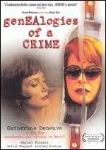 Genealogies of a Crime - Raúl Ruiz