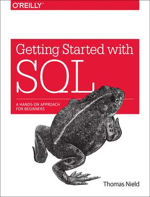 Getting Started with SQL: A Hands-On Approach for Beginners - Nield, Thomas