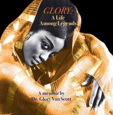 Glory: A Life Among Legends - Van Scott, Glory