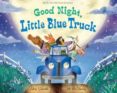 Good Night, Little Blue Truck - Schertle, Alice