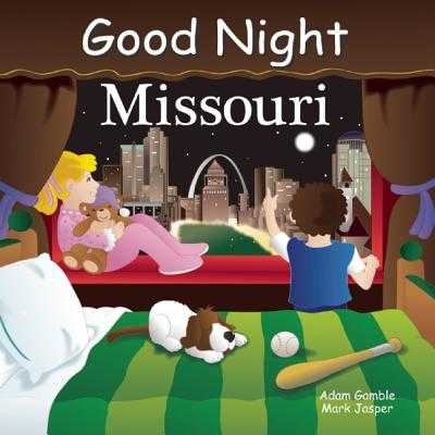 Good Night Missouri - Gamble, Adam, and Jasper, Mark