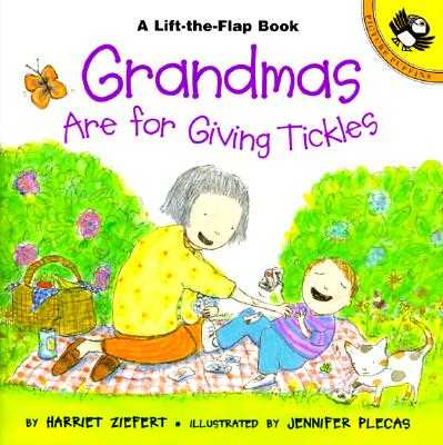 Grandmas Are for Giving Tickles - Ziefert, Harriet