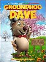 Groundhog Dave - James Snider