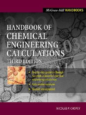 Handbook of Chemical Engineering Calculations - Chopey, Nicholas P (Editor)