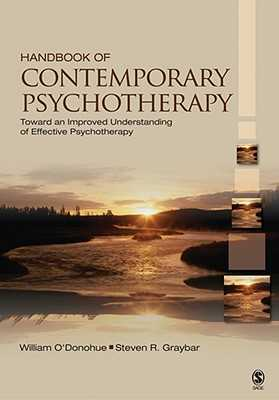 Handbook of Contemporary Psychotherapy: Toward an Improved Understanding of Effective Psychotherapy - O'Donohue, William T, and Graybar, Steven R, Dr.
