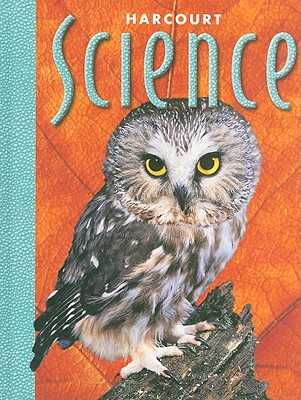 Harcourt School Publishers Science: Student Edition Grade 6 2000 - Harcourt School Publishers (Prepared for publication by)