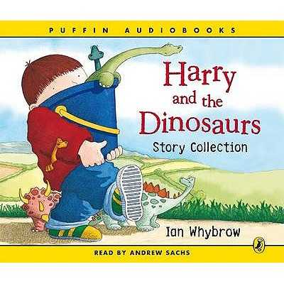 Harry and the Bucketful of Dinosaurs Story Collection - Whybrow, Ian, and Sachs, Andrew (Read by)