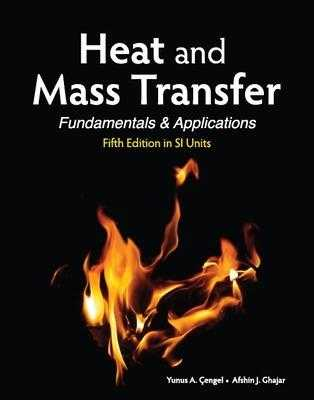 Heat and Mass Transfer in SI Units - Cengel, Yunus, and Ghajar, Afshin