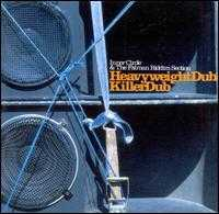 Heavyweight Dub/Killer Dub - Inner Circle & the Fatman Riddim Section
