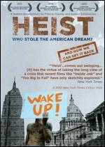 Heist: Who Stole the American Dream?