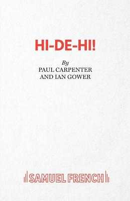 Hi-de-Hi! - Carpenter, Paul, and Gower, Ian, and Perry, Jimmy