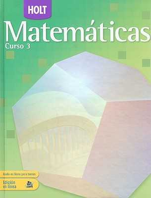 Holt Matematicas, Curso 3 - Bennett, Jennie M, and Burger, Edward B, and Chard, David J