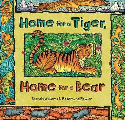 Home for a Tiger, Home for a Bear - Williams, Brenda