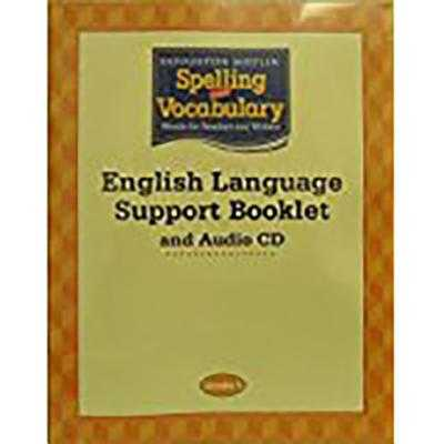 Houghton Mifflin Spelling and Vocabulary: English Language Support Booklet and Audio CD Grade 5 - Houghton Mifflin Company (Prepared for publication by)