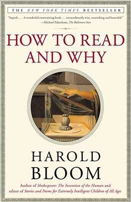 How to Read and Why - Bloom, Harold