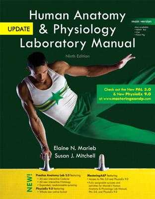 Human Anatomy & Physiology Laboratory Manual, Main Version, Update - Marieb, Elaine N., and Mitchell, Susan J.