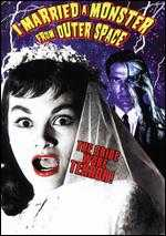 I Married a Monster from Outer Space - Gene Fowler, Jr.