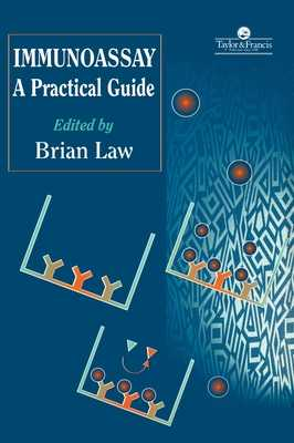 Immunoassay: A Practical Guide - Law, Brian (Editor)