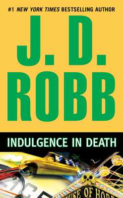 Indulgence in Death - Robb, J D