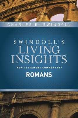 Insights on Romans - Swindoll, Charles R, Dr.
