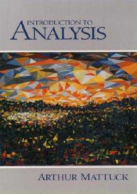 Introduction to Analysis book by Arthur Mattuck | 1