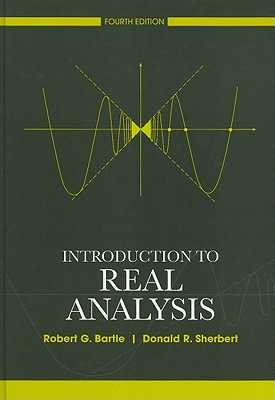 Introduction To Real Analysis By Robert G Bartle Alibris