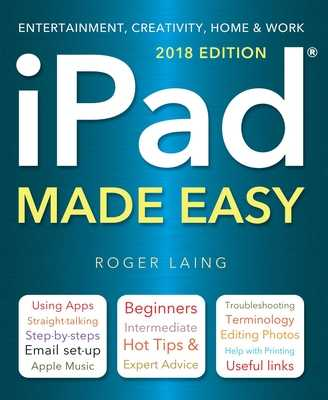 iPad Made Easy (2018 Edition) - Laing, Roger