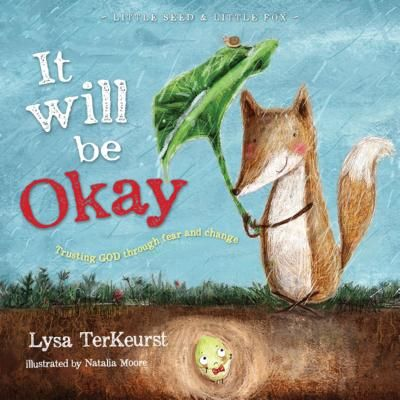 It Will Be Okay: Trusting God Through Fear and Change - TerKeurst, Lysa