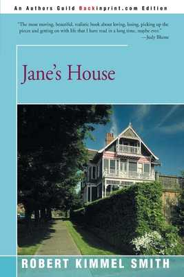 Jane's House - Smith, Robert Kimmel