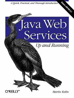 Java Web Services: Up and Running - Kalin, Martin