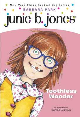 Junie B., First Grader Toothless Wonder - Park, Barbara