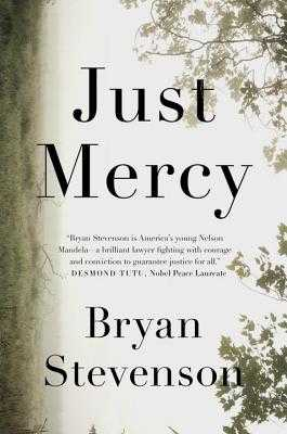 Just Mercy: A Story of Justice and Redemption - Stevenson, Bryan (Read by)