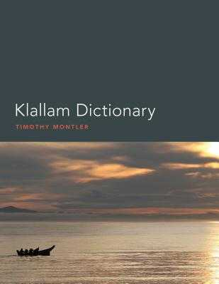 Klallam Dictionary - Montler, Timothy