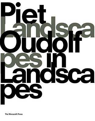 Landscapes in Landscapes - Oudolf, Piet, and Kingsbury, Noel